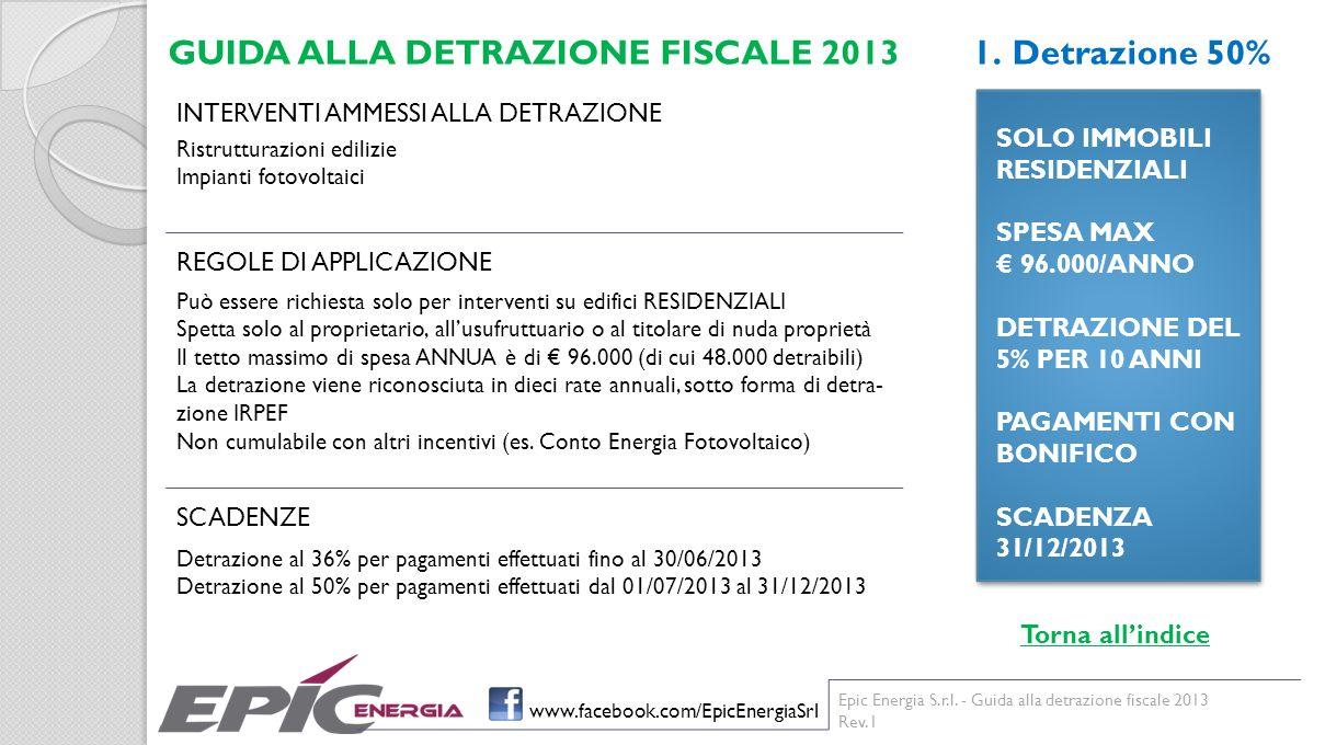 GUIDA ALLA DETRAZIONE FISCALE 2013 Detrazione 50%