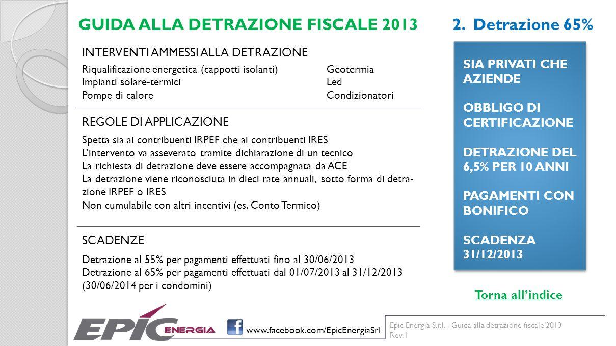 GUIDA ALLA DETRAZIONE FISCALE 2013 2. Detrazione 65%