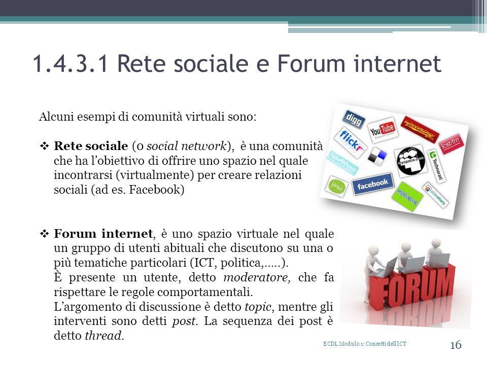1.4.3.1 Rete sociale e Forum internet