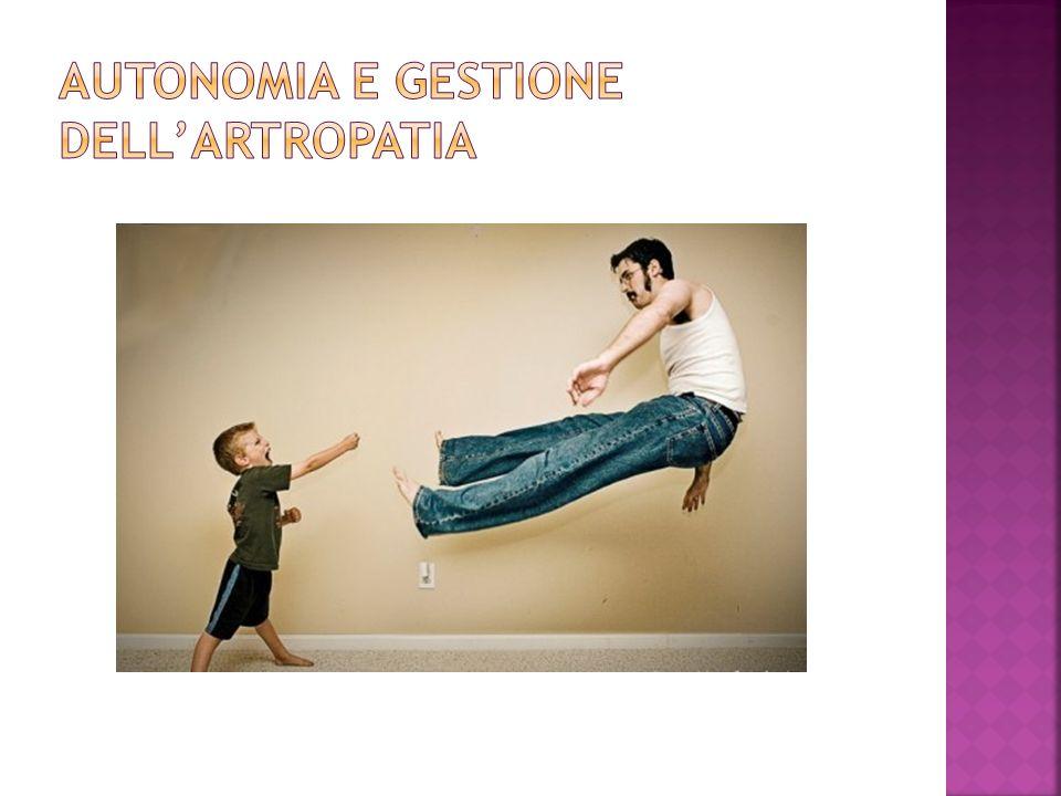 AUTONOMIA E GESTIONE DELL'ARTROPATIA