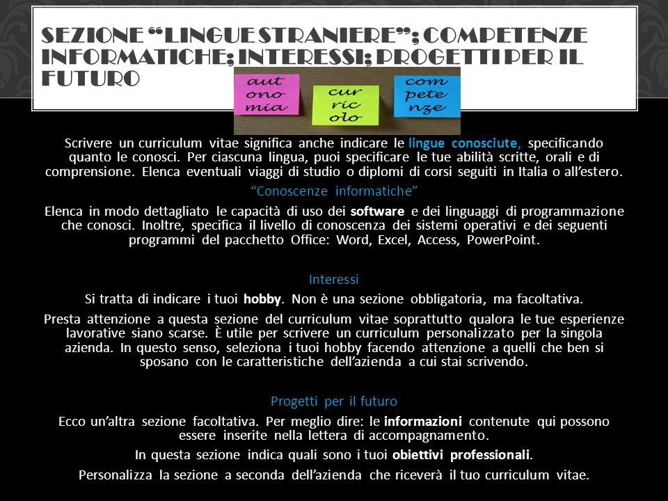 sezione Lingue straniere ; competenze informatiche; interessi; progetti per il futuro