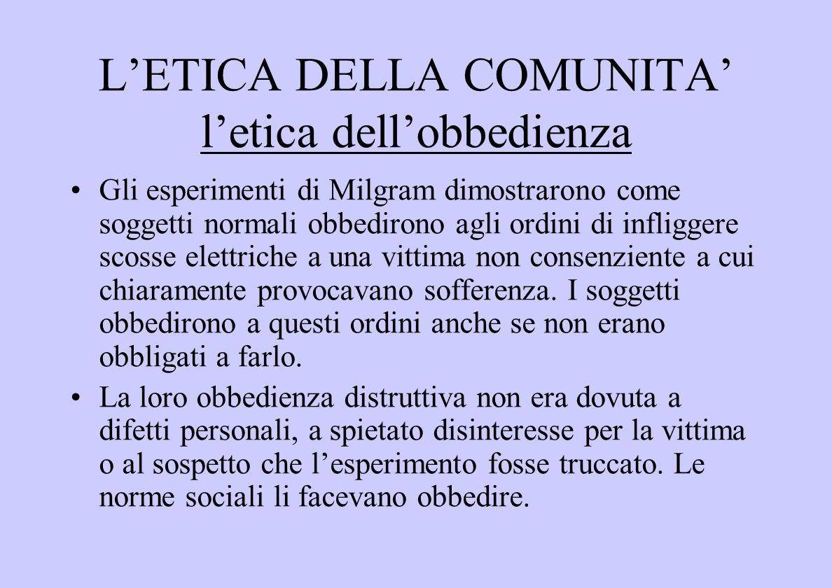 L'ETICA DELLA COMUNITA' l'etica dell'obbedienza