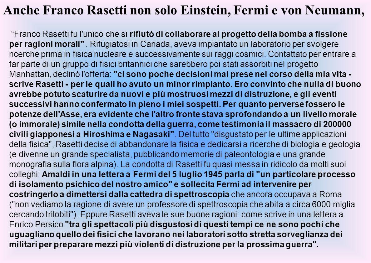 Anche Franco Rasetti non solo Einstein, Fermi e von Neumann,