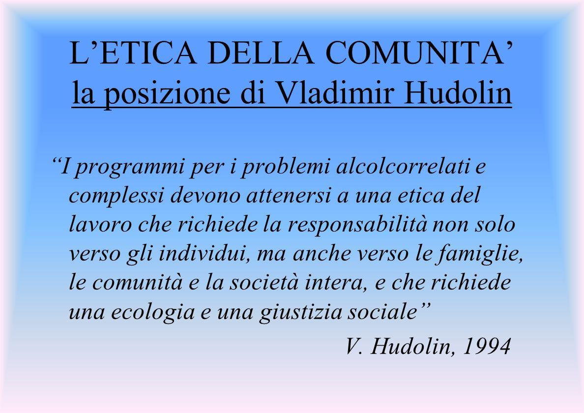 L'ETICA DELLA COMUNITA' la posizione di Vladimir Hudolin