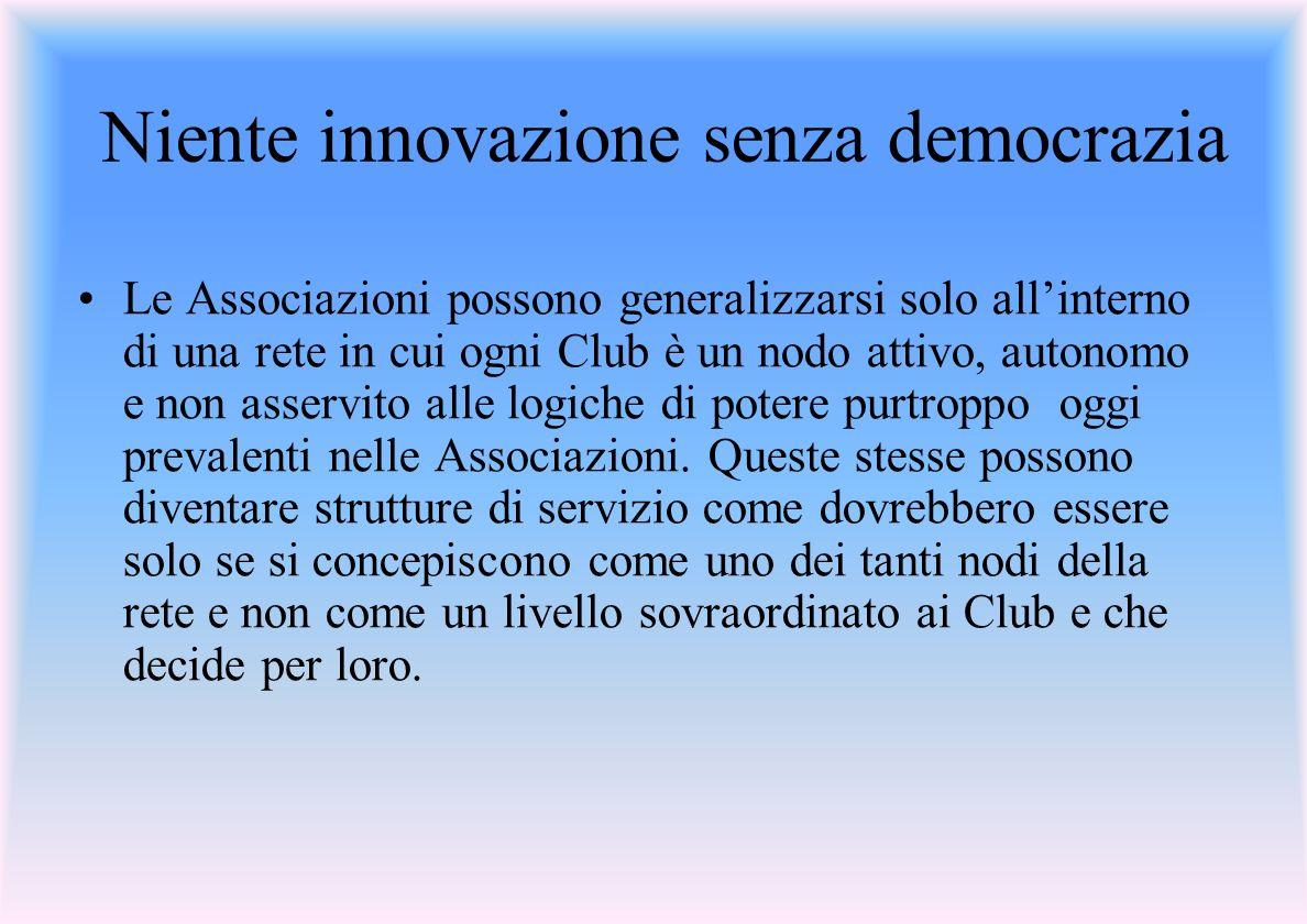 Niente innovazione senza democrazia
