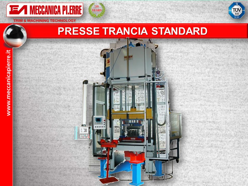 PRESSE TRANCIA STANDARD