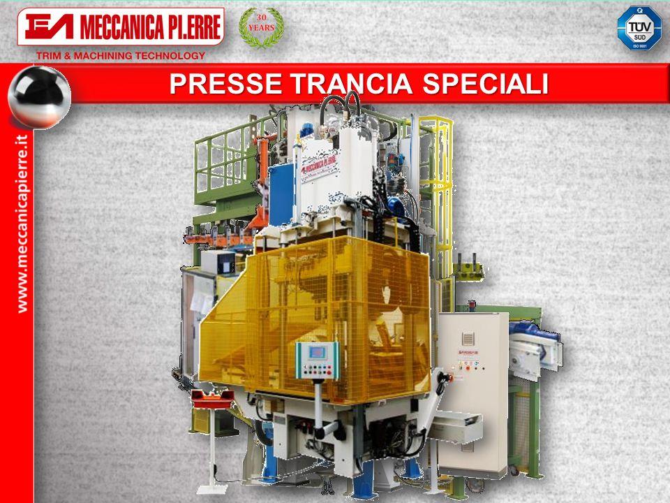 PRESSE TRANCIA SPECIALI