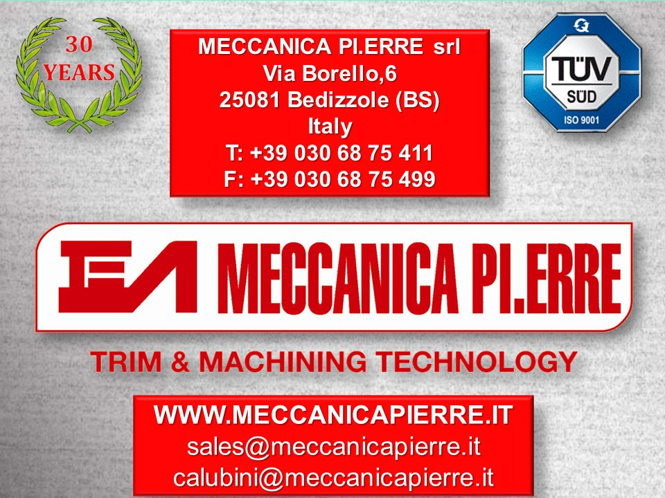 WWW.MECCANICAPIERRE.IT sales@meccanicapierre.it