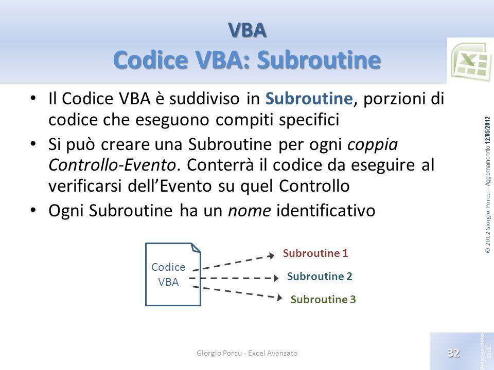 VBA Codice VBA: Subroutine