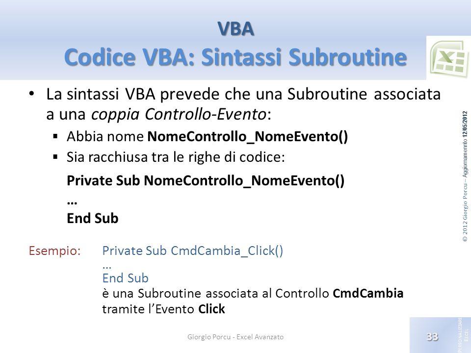 VBA Codice VBA: Sintassi Subroutine