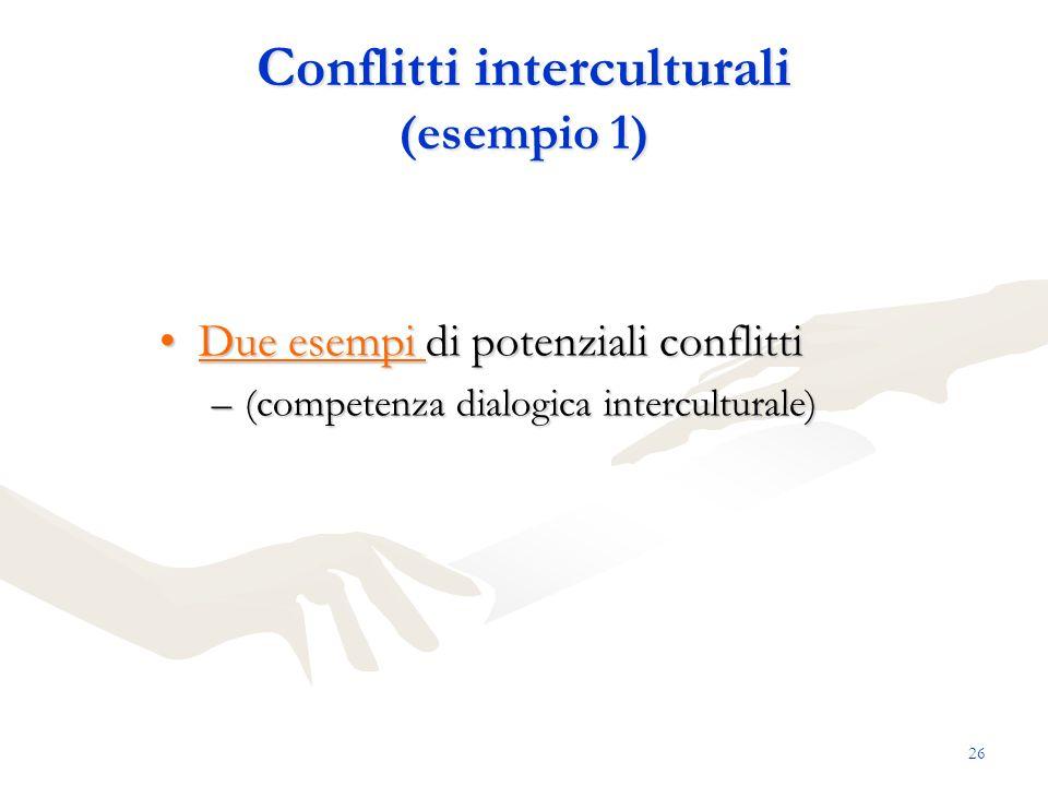 Conflitti interculturali (esempio 1)