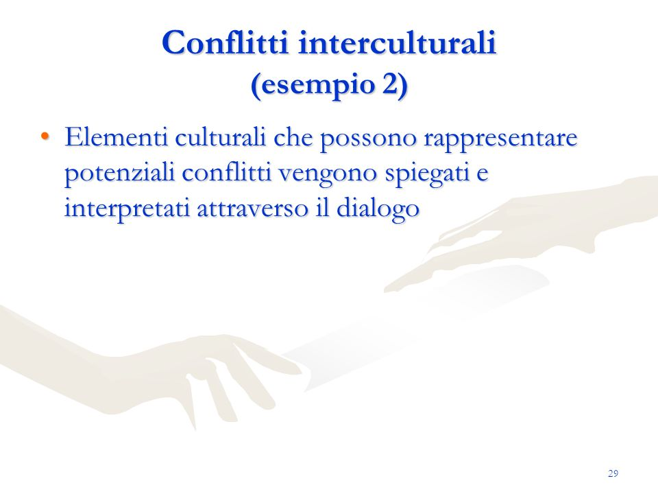 Conflitti interculturali (esempio 2)