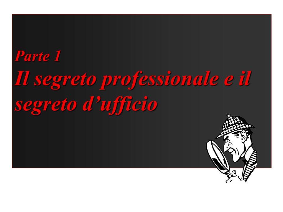Il segreto professionale e il segreto d'ufficio