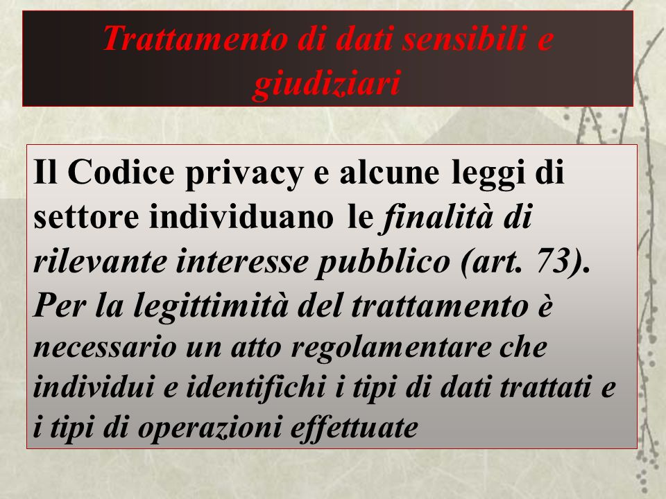 Trattamento di dati sensibili e giudiziari