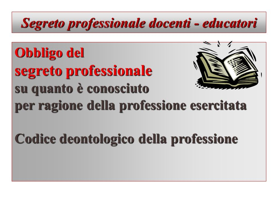 Segreto professionale docenti - educatori