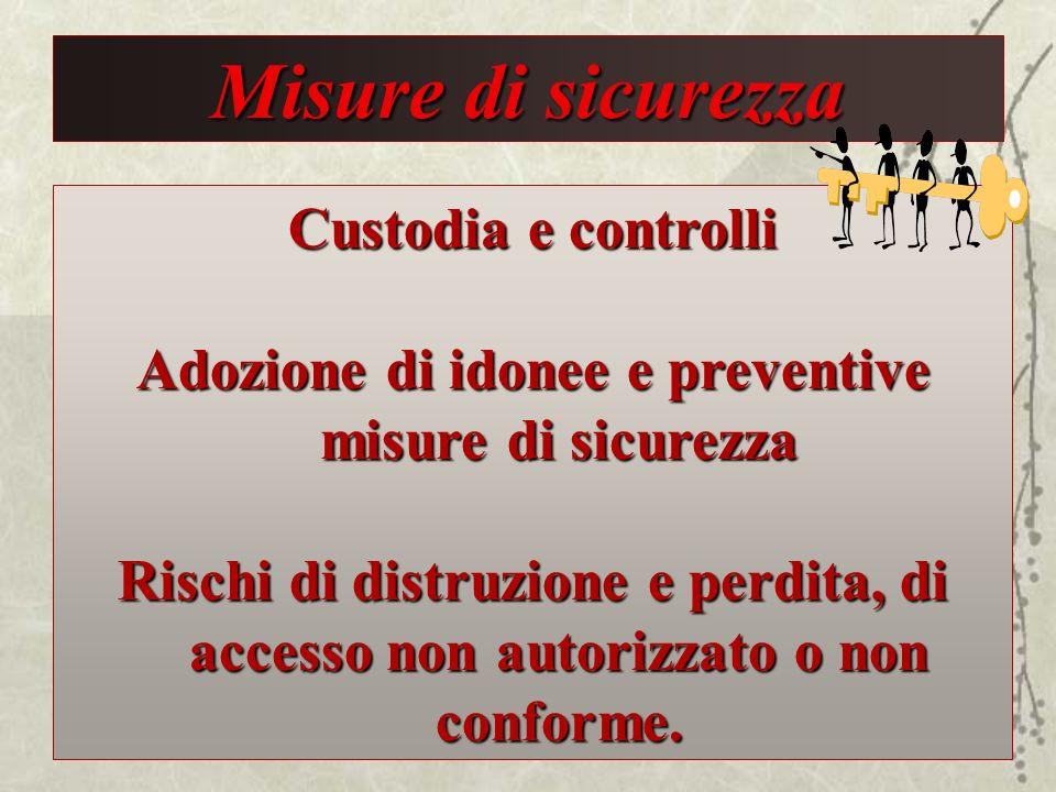 Adozione di idonee e preventive misure di sicurezza