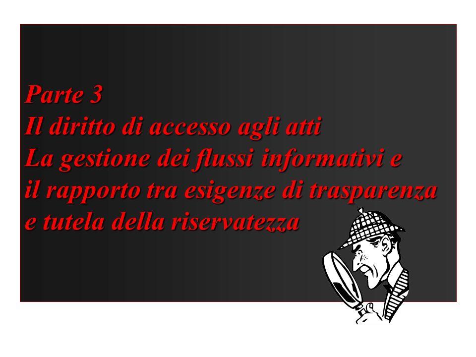 Il diritto di accesso agli atti La gestione dei flussi informativi e