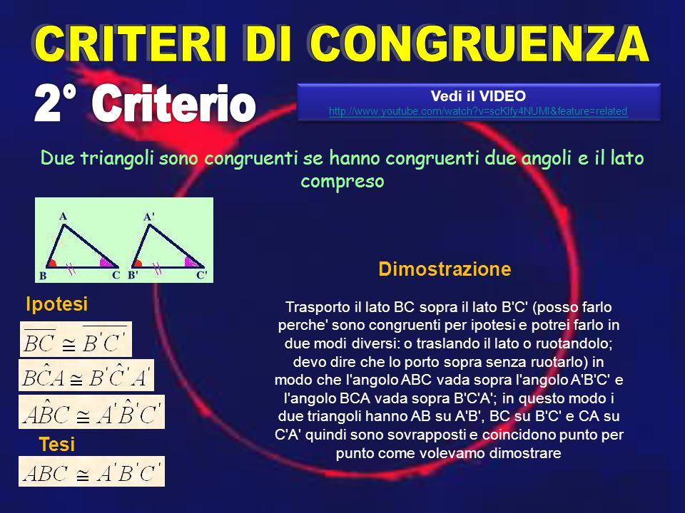 CRITERI DI CONGRUENZA 2° Criterio