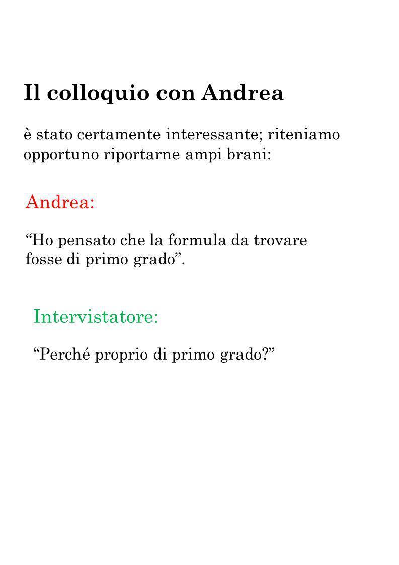 Il colloquio con Andrea