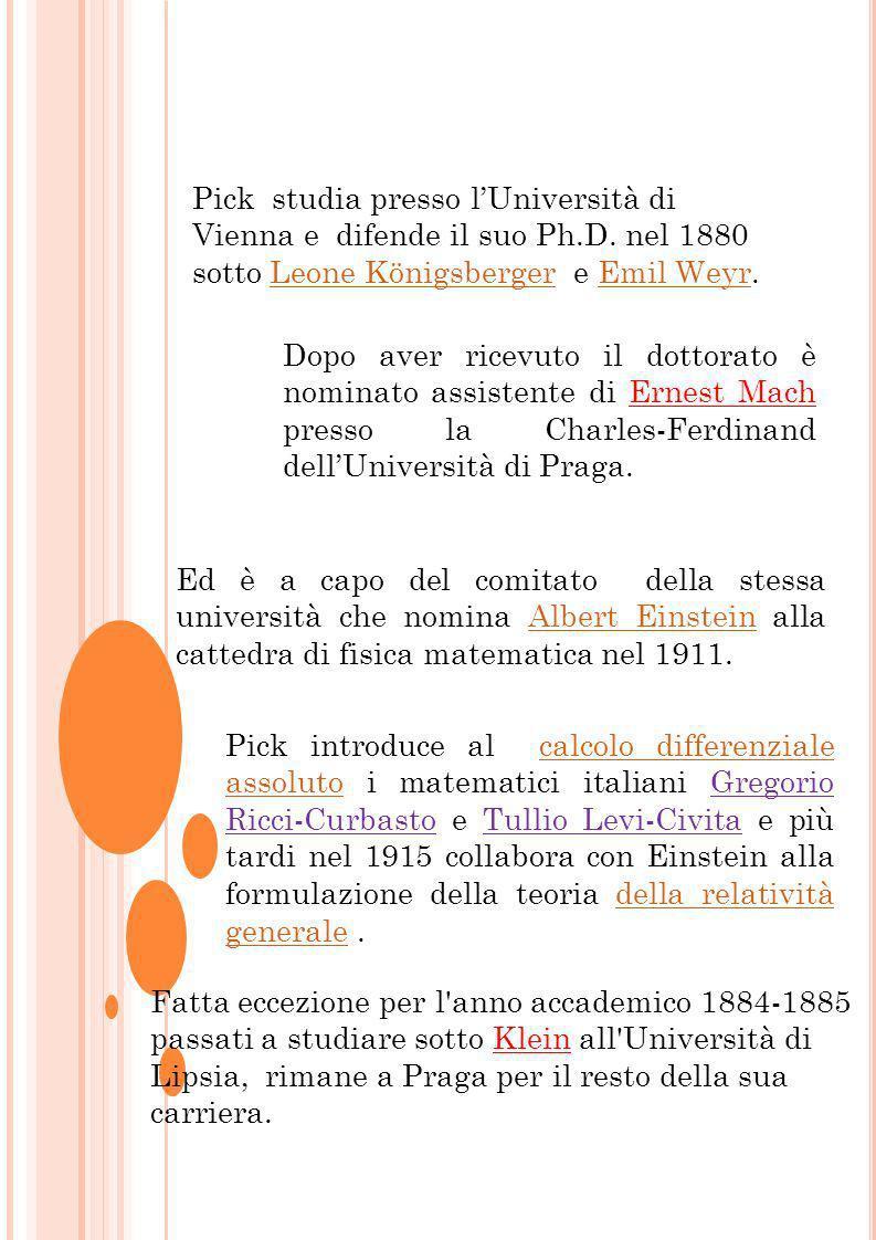 Pick studia presso l'Università di Vienna e difende il suo Ph. D
