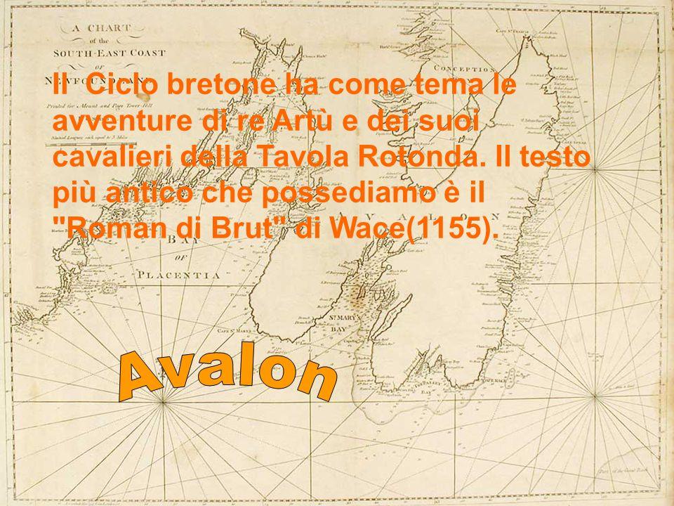 Il Ciclo bretone ha come tema le avventure di re Artù e dei suoi cavalieri della Tavola Rotonda. Il testo più antico che possediamo è il Roman di Brut di Wace(1155).