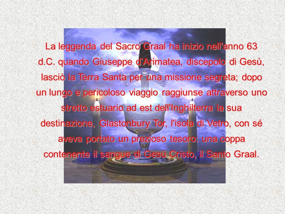 La leggenda del Sacro Graal ha inizio nell anno 63 d. C