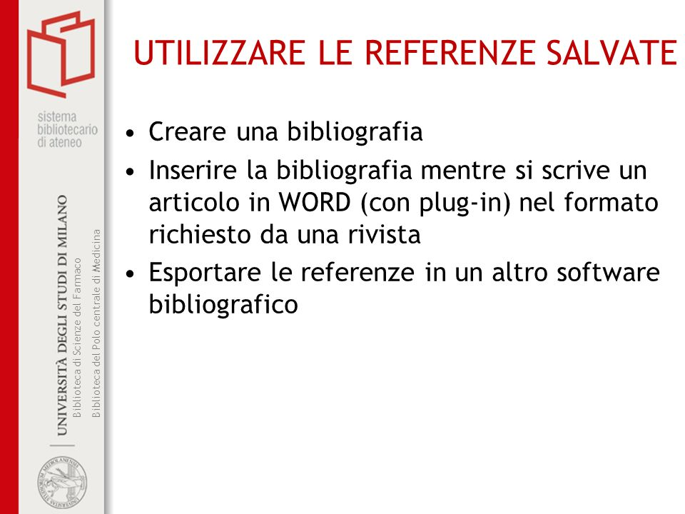 UTILIZZARE LE REFERENZE SALVATE