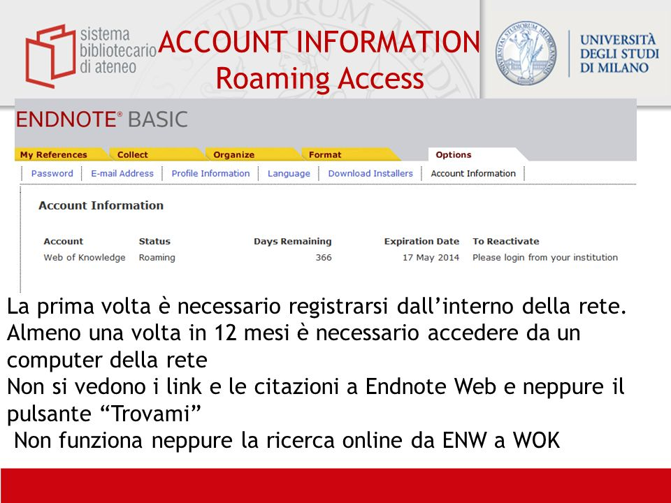 ACCOUNT INFORMATION Roaming Access