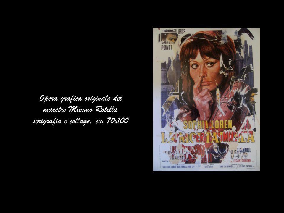 Opera grafica originale del maestro Mimmo Rotella