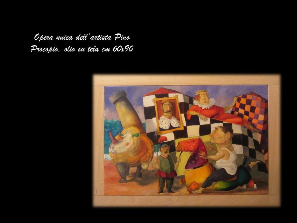 Opera unica dell'artista Pino Procopio, olio su tela cm 60x90