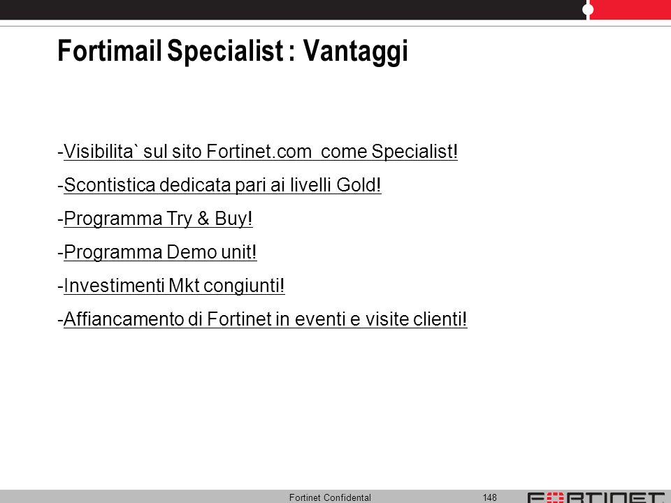 Fortimail Specialist : Vantaggi