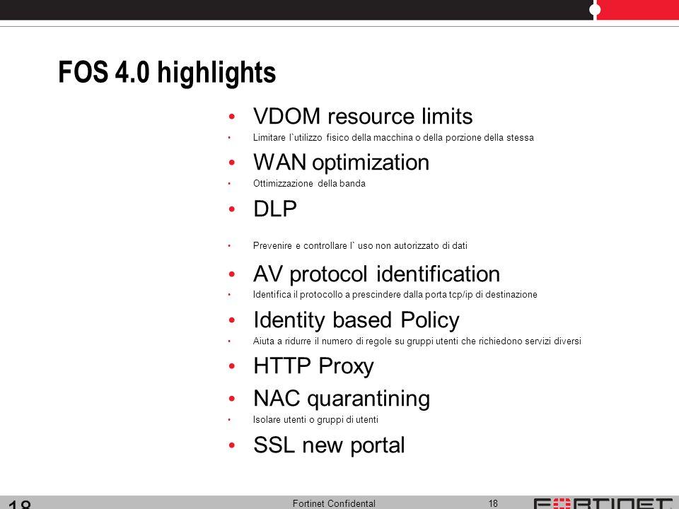 FOS 4.0 highlights VDOM resource limits WAN optimization DLP