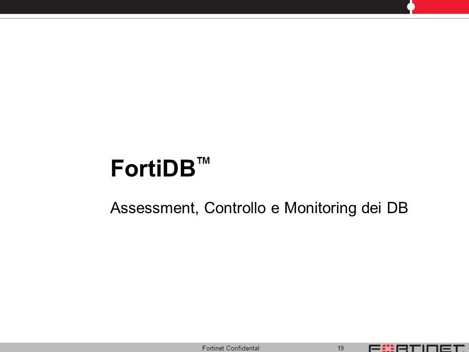 FortiDBTM Assessment, Controllo e Monitoring dei DB