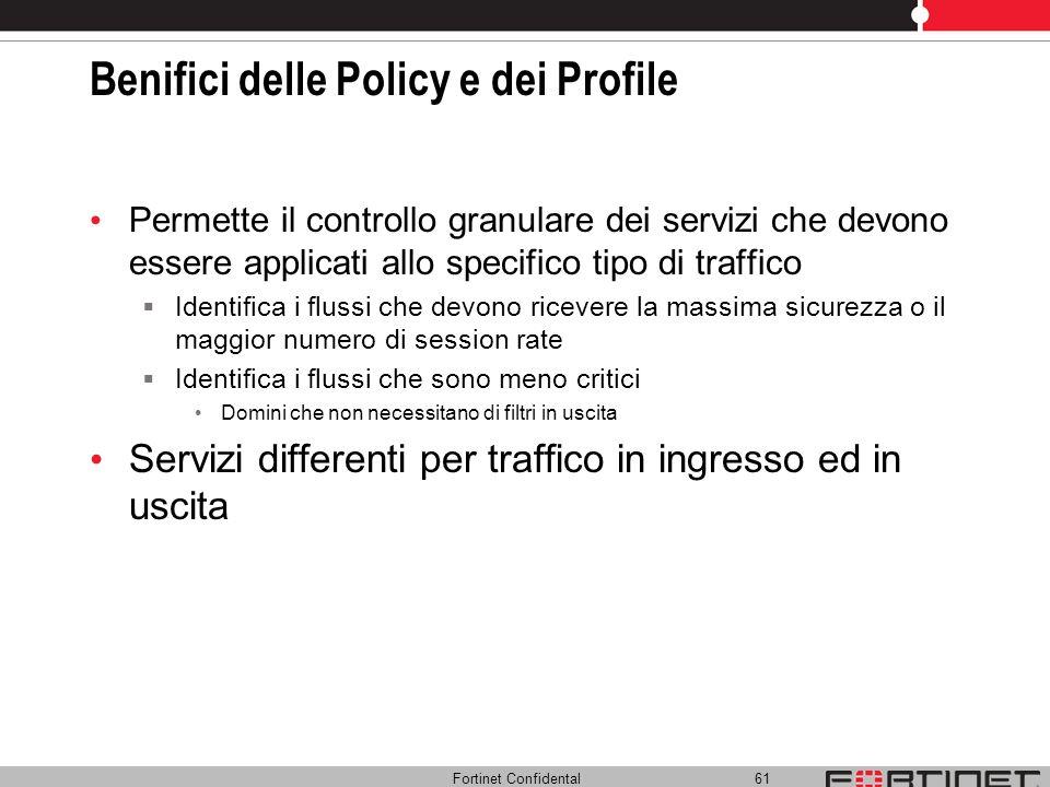 Benifici delle Policy e dei Profile