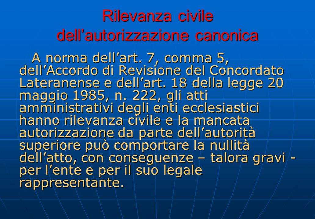 Rilevanza civile dell'autorizzazione canonica