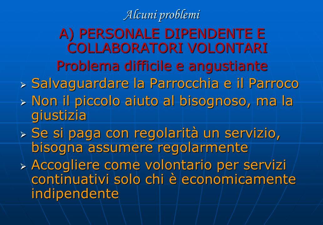 A) PERSONALE DIPENDENTE E COLLABORATORI VOLONTARI