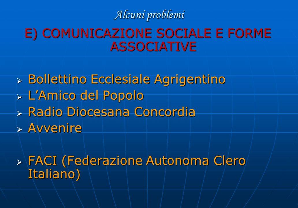 E) COMUNICAZIONE SOCIALE E FORME ASSOCIATIVE