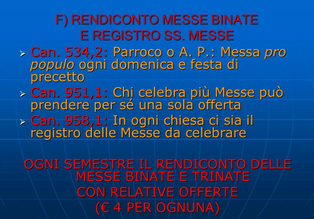 F) RENDICONTO MESSE BINATE E REGISTRO SS. MESSE