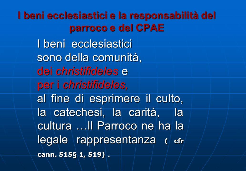 I beni ecclesiastici e la responsabilità del parroco e del CPAE