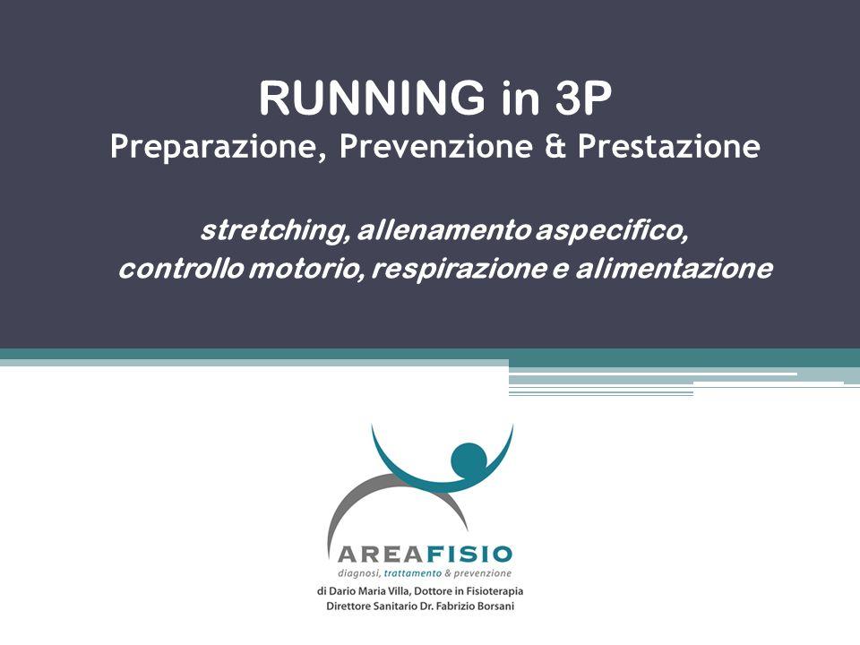 RUNNING in 3P Preparazione, Prevenzione & Prestazione