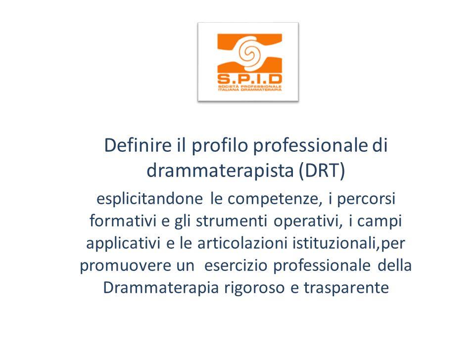 Definire il profilo professionale di drammaterapista (DRT)