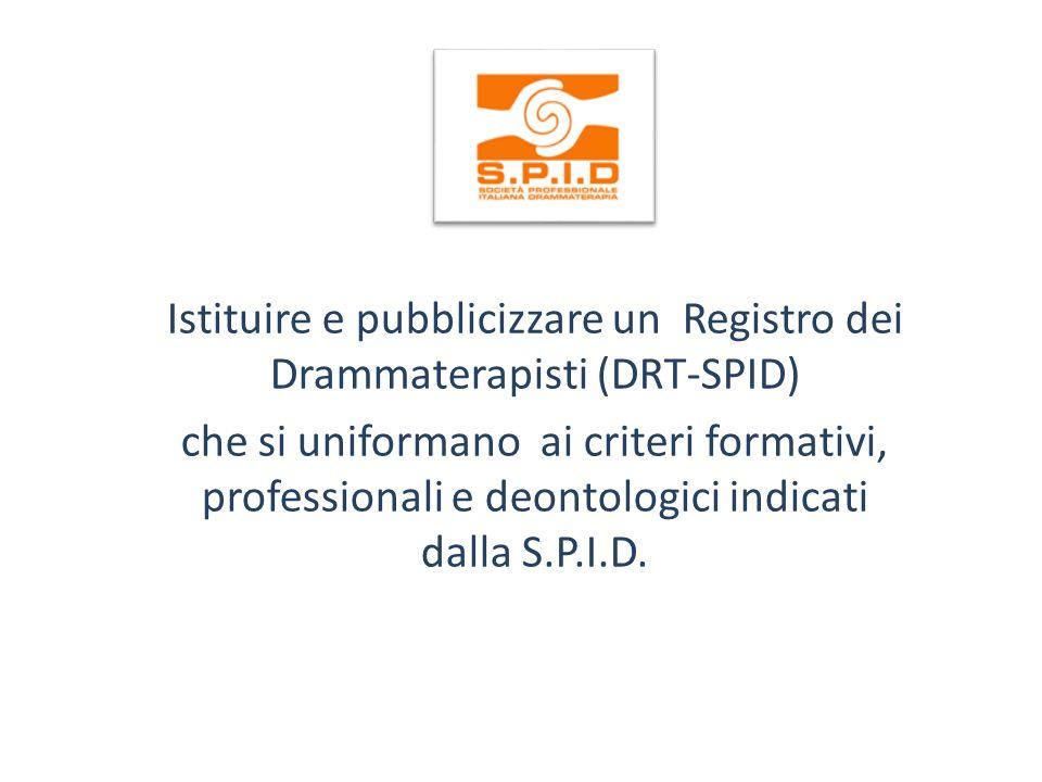 Istituire e pubblicizzare un Registro dei Drammaterapisti (DRT-SPID)