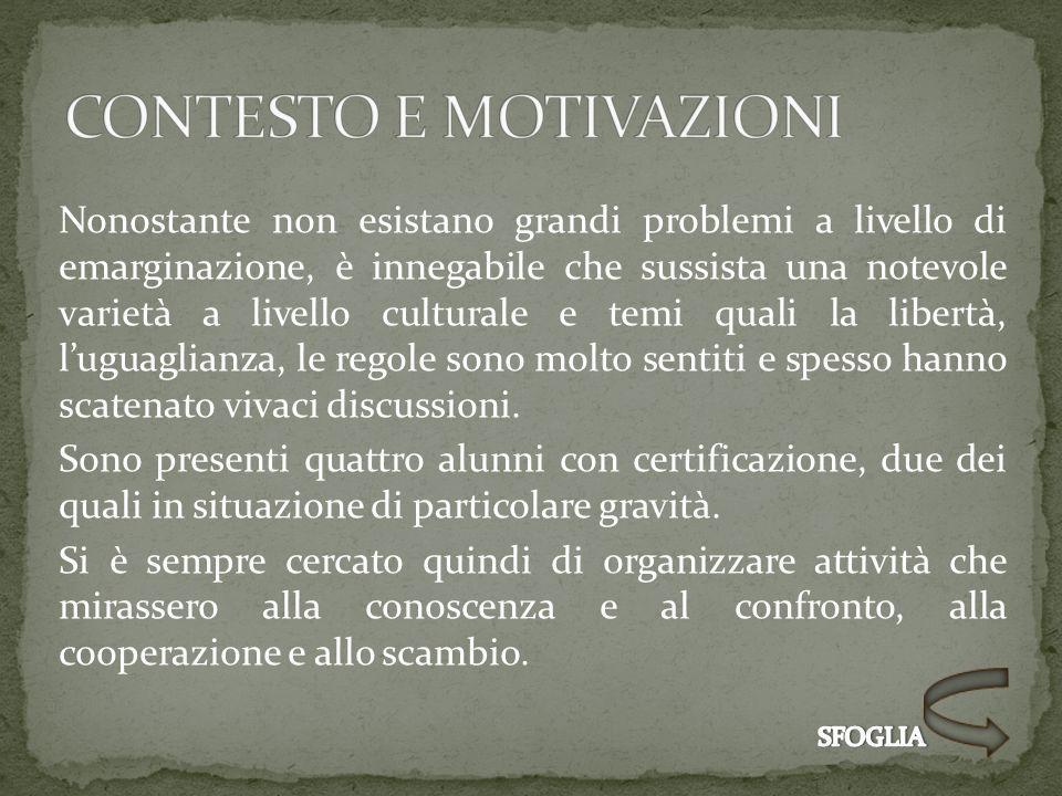 CONTESTO E MOTIVAZIONI