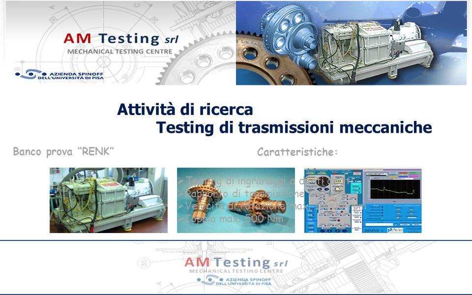 Testing di trasmissioni meccaniche