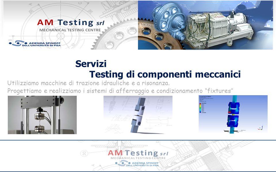 Testing di componenti meccanici