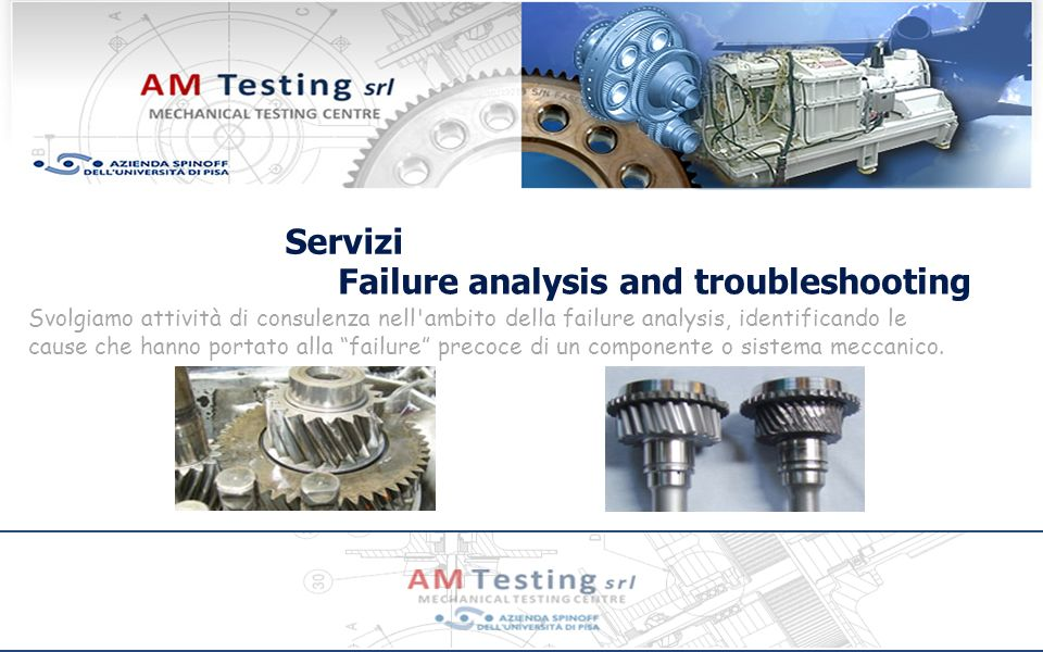 Failure analysis and troubleshooting