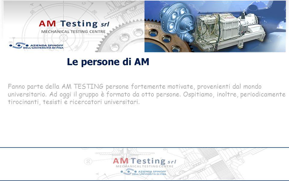 Le persone di AM Fanno parte della AM TESTING persone fortemente motivate, provenienti dal mondo.
