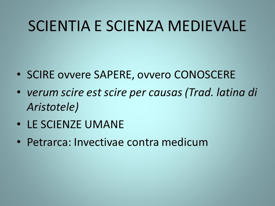 SCIENTIA E SCIENZA MEDIEVALE