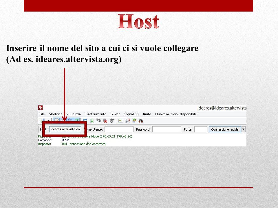 Host Inserire il nome del sito a cui ci si vuole collegare