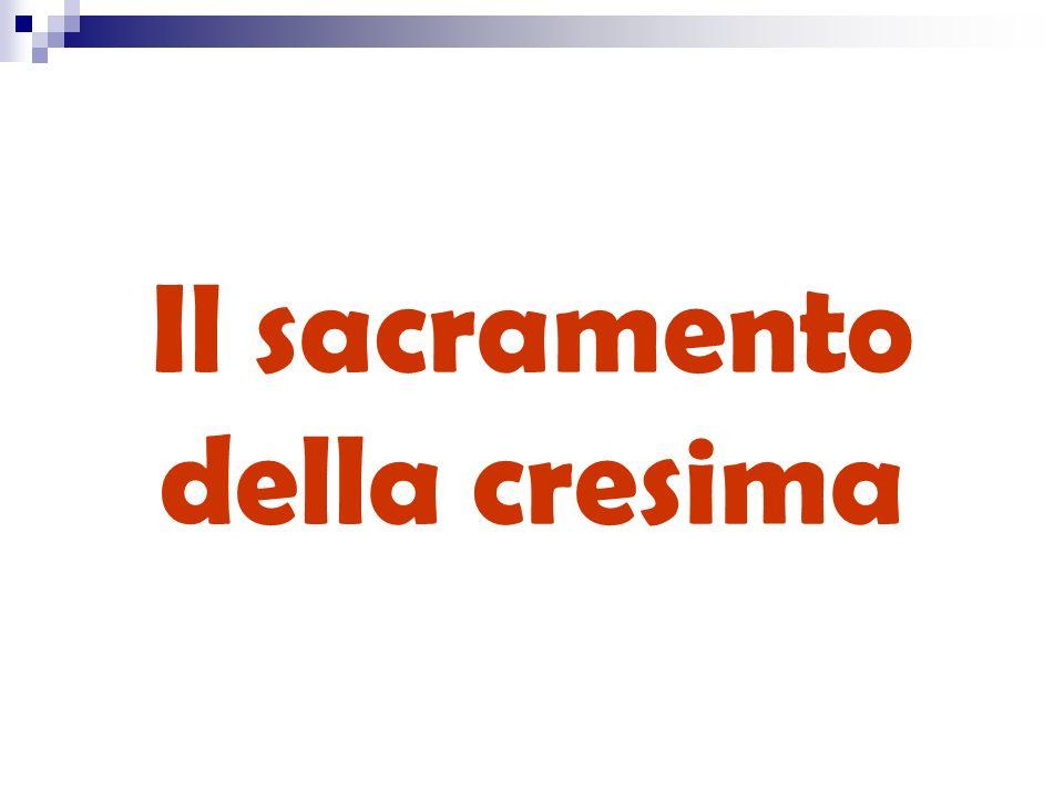 Il sacramento della cresima